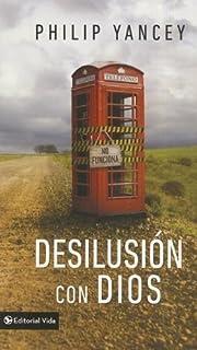 Desilusión con Dios (Spanish Edition)