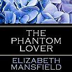 The Phantom Lover | Elizabeth Mansfield