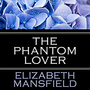 The Phantom Lover Hörbuch