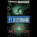Spider Mountain | P. T. Deutermann