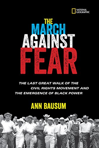 The March Against Fear: The Last Great Walk of the Civil Rights Movement and the Emergence of Black Power by [Bausum, Ann]