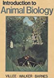 Introduction to Animal Biology, Villee, Claude A. and Walker, Warren F., Jr., 0721690262