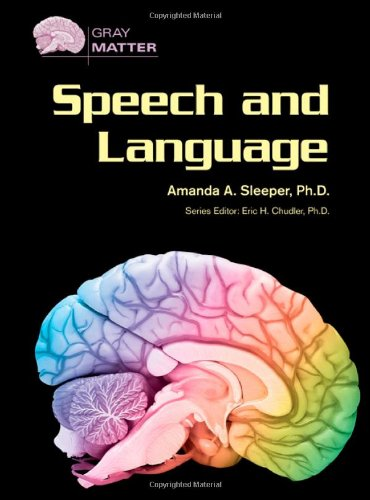 Speech and Language (Gray Matter)