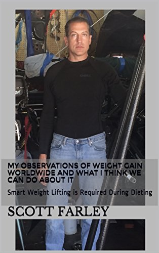 Lose Weight in 20 Minutes a Day: Smart Weight Lifting is Required During Dieting (Health and Fitness Book 1)