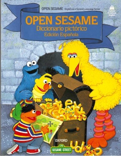 Open Sesame Picture Dictionary: English/Spanish