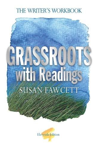 Grassroots With Readings: The Writer's Workbook