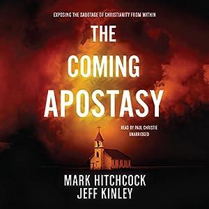 The Coming Apostasy Audiobook