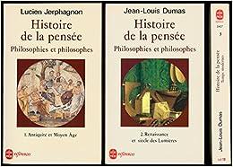HISTOIRE DE LA PENSEE.. Renaissance et siècle des lumières - Jean-Louis Dumas