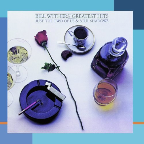 Bill Withers – Bill Withers Greatest Hits (1990) [FLAC]