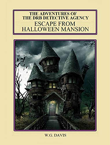 The Adventures of The DRB Detective Agency: Escape From Halloween Mansion -