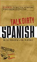 Talk Dirty Spanish