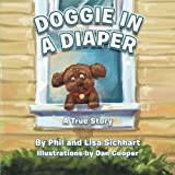 img - for Doggie in a Diaper: A True Story book / textbook / text book