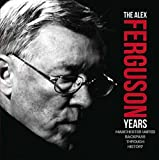 Manchester United: The Ferguson Years (Backpass Through History)