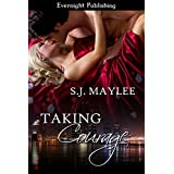 Taking Courage (Love Projects Book 2)