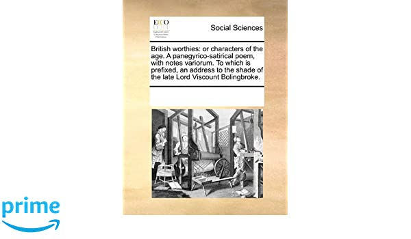 British Worthies Or Characters Of The Age A Panegyrico Satirical