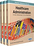 img - for Healthcare Administration: Concepts, Methodologies, Tools, and Applications book / textbook / text book
