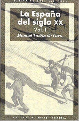 La España del siglo XX 3 volúmenes : 45 Básica de Bolsillo: Amazon.es: Tuñón de Lara, Manuel: Libros