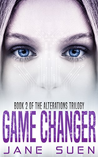- Game Changer: Book 2 of the Alterations Trilogy