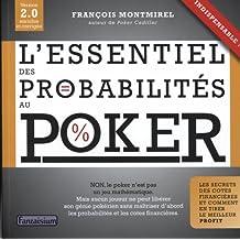 L'essentiel des Probabilités Au Poker (poker Expert)
