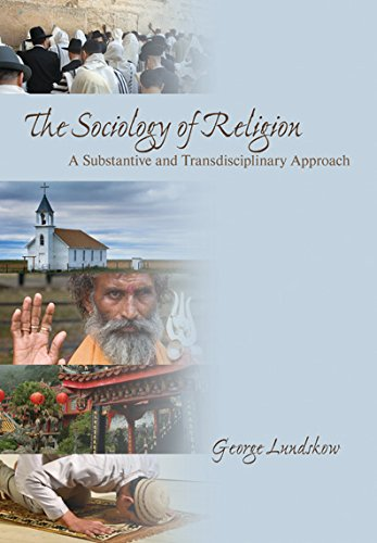 Download The Sociology of Religion: A Substantive and Transdisciplinary Approach Pdf