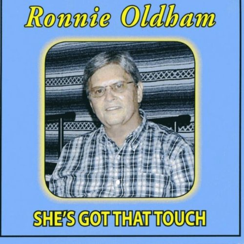 Amazon.com: She's Got That Touch: Ronnie Oldham: MP3 Downloads
