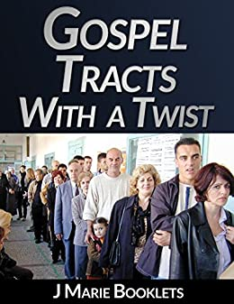 Gospel Tracts With A Twist #2 by [Booklets, J Marie]