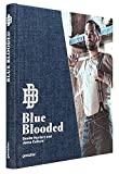 Image of Blue Blooded: Denim Hunters and Jeans Culture