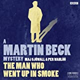 The Man Who Went Up in Smoke (Dramatised): Martin Beck, Book 2