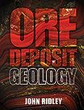 Ore Deposit Geology (English Edition)