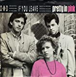 If You Leave (45 RPM Single) From The Pretty In Pink Soundtrack