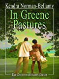 In Greene Pastures, Kendra Norman-Bellamy, 141040417X