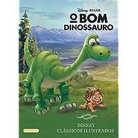 O Bom Dinossauro - Coleção Disney Clássicos Ilustrados