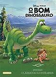 capa de O Bom Dinossauro - Coleção Disney Clássicos Ilustrados