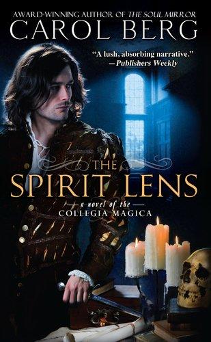 The Spirit Lens (Collegia (Spirit Lens)