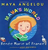 Renee Marie of France, Maya Angelou, 0375828346