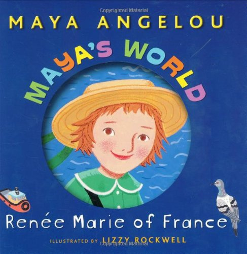 Maya's World: Renee Marie of France (Pictureback(R)) - Book  of the Maya's World
