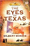Eyes of Texas, Ravi Morris and Gilbert Morris, 1591451140