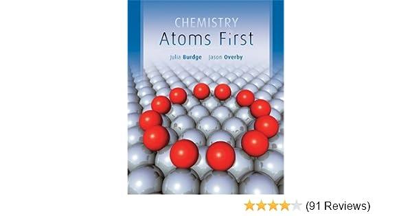 Chemistry atoms first 1 julia burdge amazon fandeluxe Images