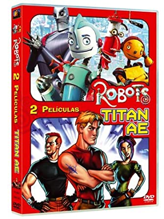 Pack: Robots + Titan A.E.