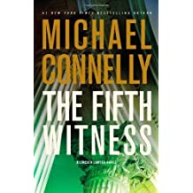By Michael Connelly: The Fifth Witness (Mickey Haller)