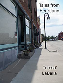 Tales from Heartland (New Life in Love) by [LaBella, Teresa]