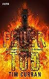Feuertod: Apokalypse-Horror vom US-Kultautor