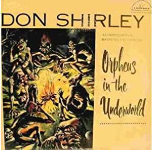 Don Shirley Orpheus In The Underground Don Shirley