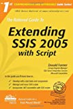 The Rational Guide to Extending SSIS 2005 with Script, Donald Farmer, 1932577254