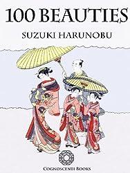 100 Beauties: Suzuki Harunobu (Cognoscenti Books)