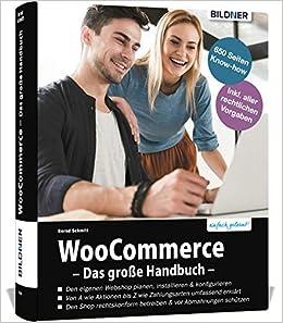 Woocommerce Das Grosse Handbuch Aktualisierte Auflage Bernd Schmitt Amazon De Bucher