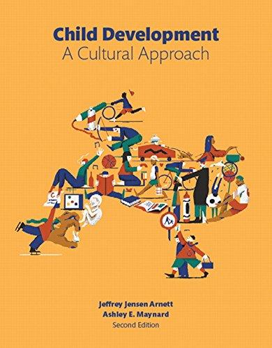 Child Development: A Cultural Approach (2nd Edition)
