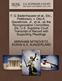 F. G. Badenhausen et Al. , etc. , Petitioners, V. Otis A. Glazebrook, Jr. , et Al. , As the Reorganization Committee, etc. U. S. Supreme Court Transcript O, Abraham Mitnovetz and Edwin S. S. SUNDERLAND, 1270365924