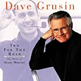 Two for the Road: The Music of Henry Mancini by Dave Grusin (1997-05-13)