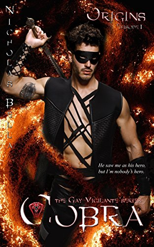 Origins: Episode 1 (Cobra: The Gay Vigilante Series) by [Bella, Nicholas]